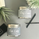 La de da! Living Sassy Wax Cat Lady - All You Need is Love and a Cat Candle 300g