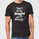 Harry Potter Don't Let The Muggles Get You Down Men's T-Shirt - Black