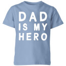 My Little Rascal Dad Is My Hero - Baby Blue Kids' T-Shirt