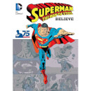 DC Comics Superman The Man of Steel Believe Book