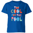 My Little Rascal Too Cool For The Pool Kids' T-Shirt - Royal Blue