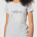 Coffee Is Life Women's T-Shirt - Grey