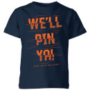 How Ridiculous We'll Pin Ya! Cut Kids' T-Shirt - Navy