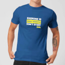 Plain Lazy Exercise Is Highly Addictive Men's T-Shirt - Royal Blue