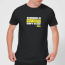 Plain Lazy Exercise Is Highly Addictive Men's T-Shirt - Black