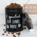 A Spoiled Cat Lives Here Treat Tin