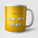 I Wish I Was On My Bike Mug