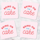 Bring On The Cake Coasters (Pack of 4)