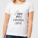 Coffee Makes Everything Okayer Women's T-Shirt - White