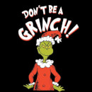 The Grinch Dont Be A Grinch Christmas Sweatshirt - Black