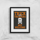Trick or Treaters Not Welcome Skull Art Print