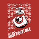 Star Wars Let The Good Times Roll Christmas Sweatshirt - Red