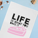 Life Is What You Bake It Cotton Tea Towel