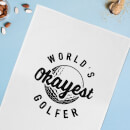 World's Okayest Golfer Cotton Tea Towel