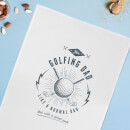 Golfing Dad Cotton Tea Towel