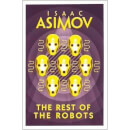 Rest Of The Robots by Isaac Asimov (Paperback)