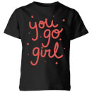 You Go Girl Kids' T-Shirt - Black