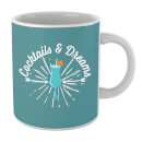 Cocktails And Dreams Mug