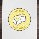 Eat Tofu Not Turkey Cotton Tea Towel