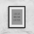 I Like Cats More Than People Art Print