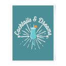 Cocktails And Dreams Art Print
