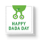 Happy Dada Day Square Greetings Card (14.8cm x 14.8cm)