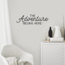 The Adventure Begins Here Wall Decal