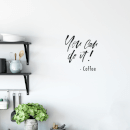 You Can Do It Wall Decal