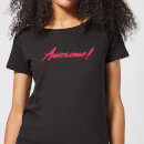 Awesome! Women's T-Shirt - Black