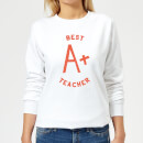 Best Teacher Women's Sweatshirt - White