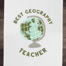 Best Geography Teacher Cotton Tea Towel