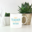 Best Teacher In Oxford Mug