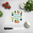 Crazy Cactus Dad Chopping Board