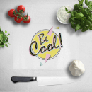 Be Cool Chopping Board