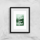 Work Travel Save Repeat Forest Photo Art Print