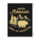Never Hibernate Spirit Of Adventure Art Print