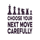 Choose Your Next Move Carefully Men's T-Shirt - White