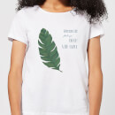 Wherever Life Plants You Bloom With Grace Women's T-Shirt - White
