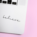 Believe Laptop Sticker