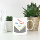 Today Is A Good Day Pattern Mug