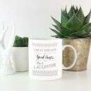 Great Friends + Good Times = Much Laughter Mug