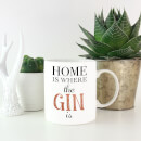 Home Is Where The Gin Is Mug