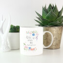 Wake Up And Be Awesome With Flowers Mug