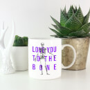 Halloween 2019 Love You To The Bone Mug