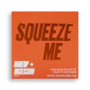 Makeup Obsession Eye Shadow Palette - Squeeze Me