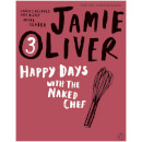 Happy Days with the Naked Chef (Paperback)