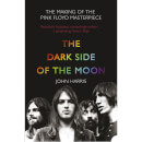 Pink Floyd: Dark Side of the Moon by John Harris (Paperback)