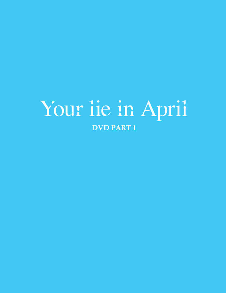 Your Lie is in April - Part 1