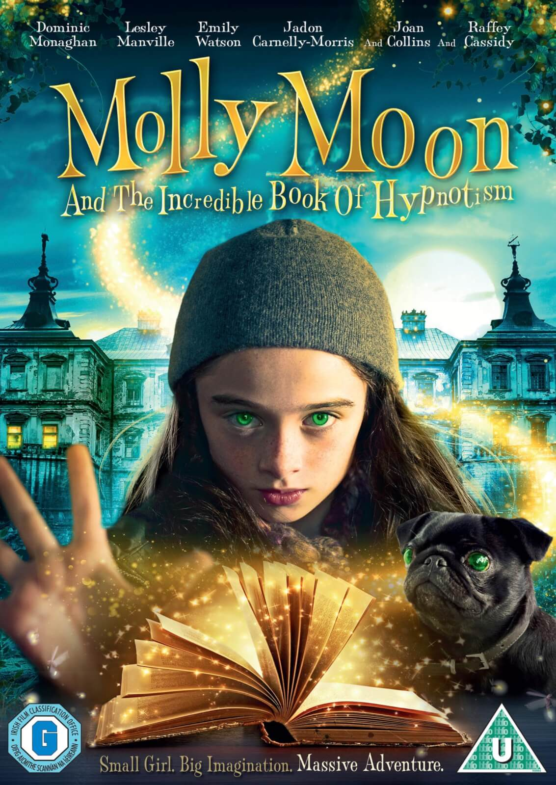 Molly Moon & The Incredible Book of Hypnotism