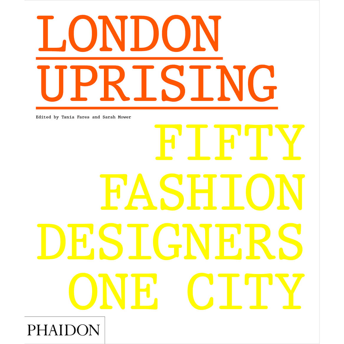Phaidon Books: London Uprising